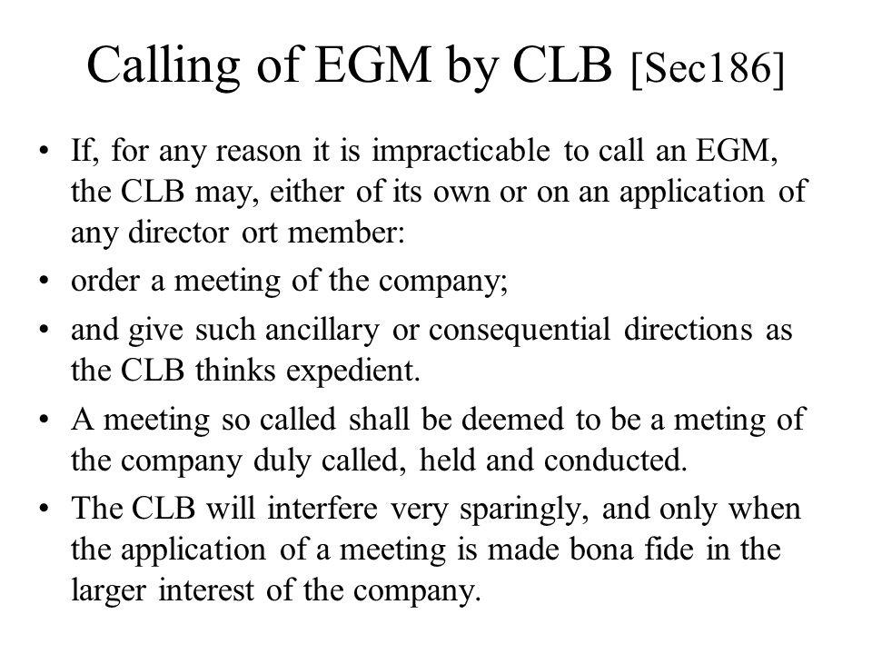 Calling of EGM by CLB [Sec186]
